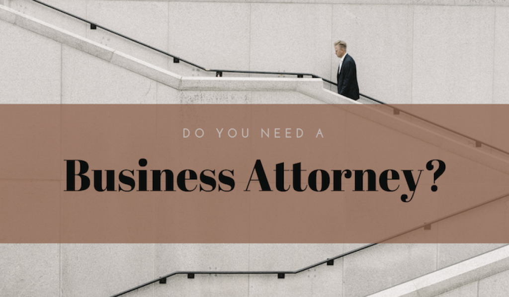Choosing The Right Business Attorney